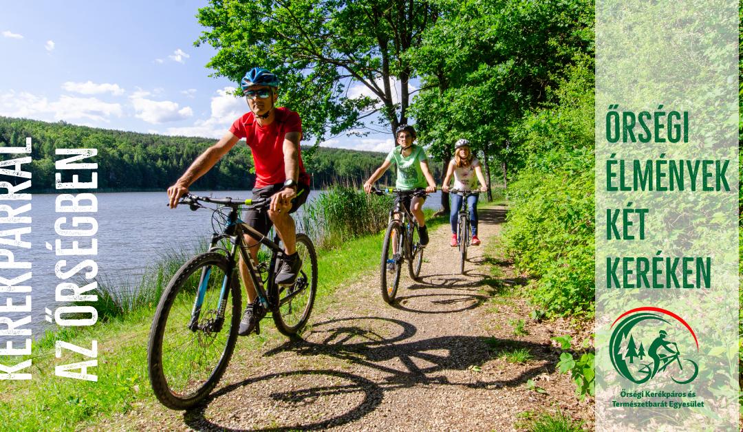 Őrségi élmények két keréken – kerékpárral az Őrségben túrák